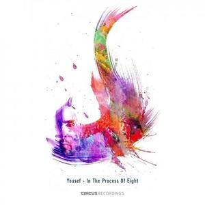 YOUSEF - In The Process Of Eight