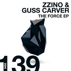 ZZINO/GUSS CARVER - The Force EP