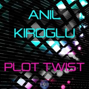 KIROGLU, Anil - Plot Twist