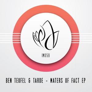 TEUFEL, Ben/TARDE - Masters Of Fact EP