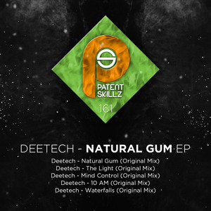 DEETECH - Natural Gum EP
