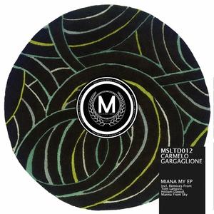 GARGAGLIONE, Carmelo - Miana My EP