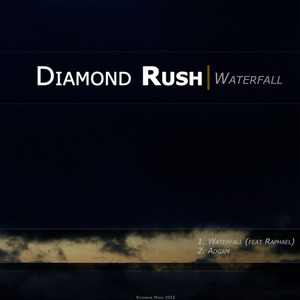 DIAMOND RUSH - Waterfall