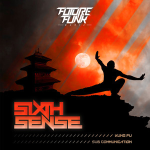 SIXTH SENSE - Kung Fu/Sub Communication