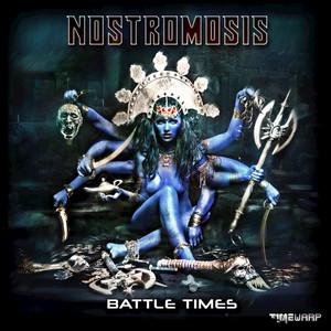 NOSTROMOSIS - Battle Times