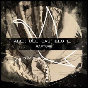 DEL CASTILLO E, Alex - Rapture
