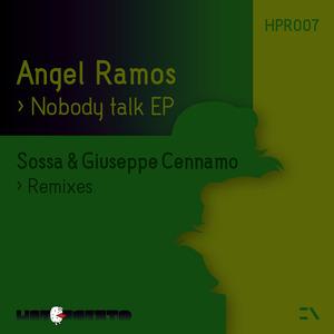 RAMOS, Angel - Nobody Talk EP