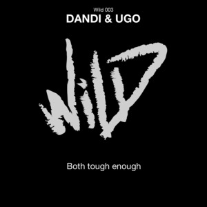 DANDI & UGO - Both Tought Enough EP