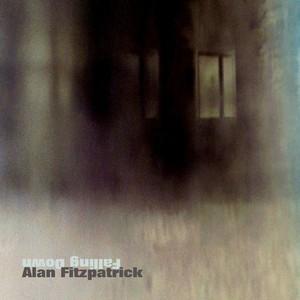 FITZPATRICK, Alan - Falling Down