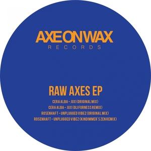 ROSENHAFT/CERA ALBA - Raw Axes EP
