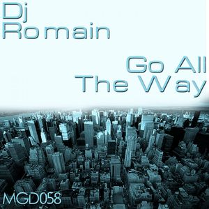 DJ ROMAIN - Go All The Way