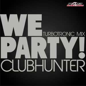 CLUBHUNTER - We Party