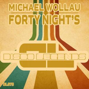 WOLLAU, Michael - Forty Night's