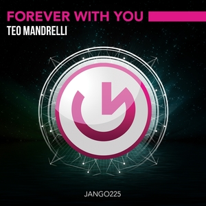 MANDRELLI, Teo - Forever With You