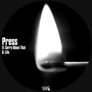 PRESS - Sorry About That