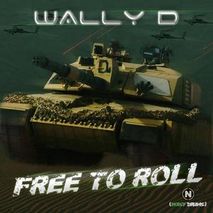 WALLY D - Free To Roll EP