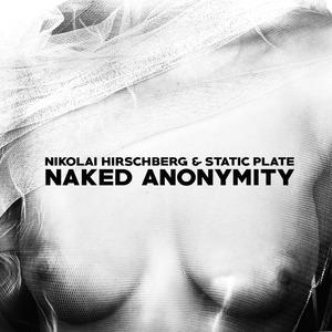 HIRSCHBERG, Nikolai - Naked Anonymity