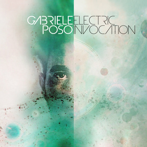 POSO, Gabriele - Electric Invocation