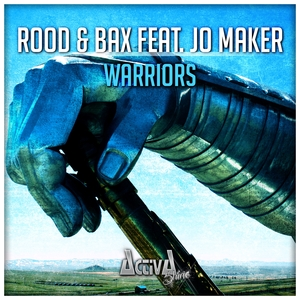 ROOD/BAX feat JO MAKER - Warriors