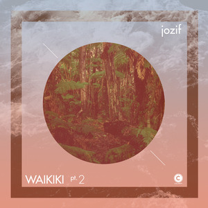 JOZIF - Waikiki Part 2