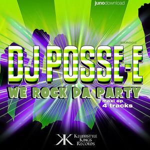 DJ POSSE E - We Rock Da Party