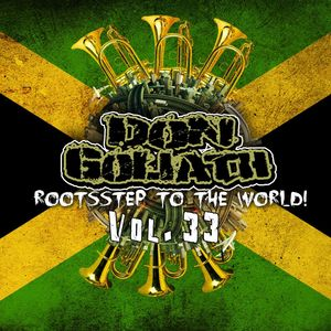 GOLIATH, Don - Rootsstep To The World Vol 33