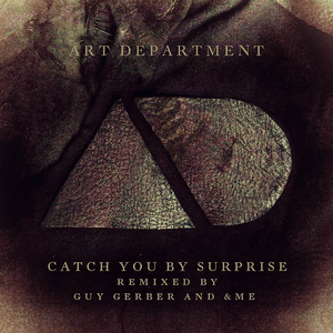 ART DEPARTMENT - Catch You By Surprise