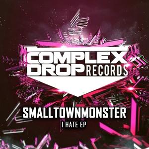 SMALLTOWNMONSTER - I Hate EP