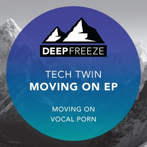 TECH TWIN - Moving On EP