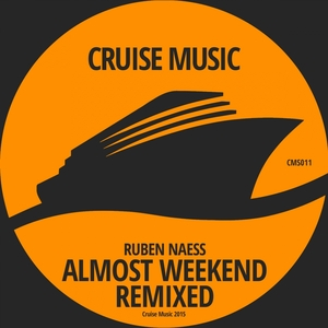 NAESS, Ruben - Almost Weekend (remixed)