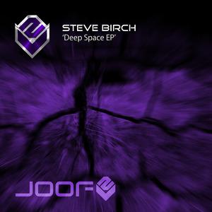 BIRCH, Steve - Deep Space - EP