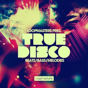 LOOPMASTERS - True Disco (Sample Pack WAV/APPLE)