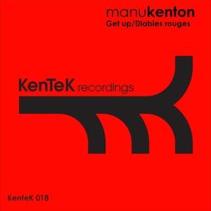 MANU KENTON - Get Up