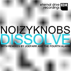 NOIZYKNOBS - Dissolve