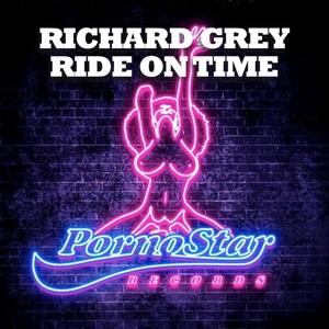 GREY, Richard - Ride On Time