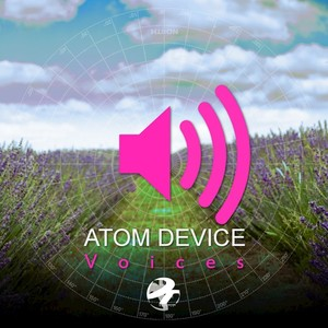 ATOM DEVICE - Voices