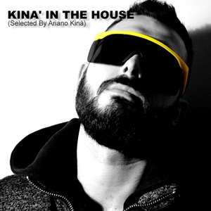 ARIANO KINA/VARIOUS - Kina In The House
