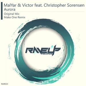 MALYAR/VICTOR feat CHRISTOPHER SORENSEN - Aurora
