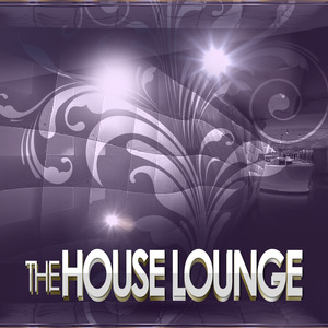 VARIOUS - The House Lounge