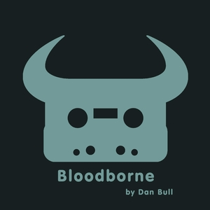 BULL, Dan - Bloodborne
