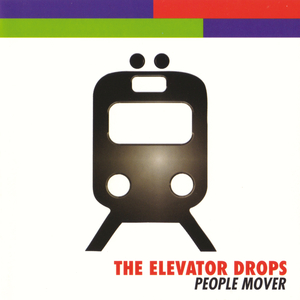 THE ELEVATOR DROPS - People Mover