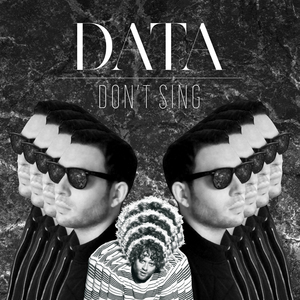 DATA - Don't Sing
