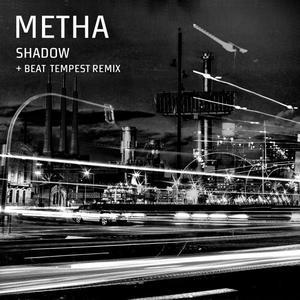 METHA - Shadow
