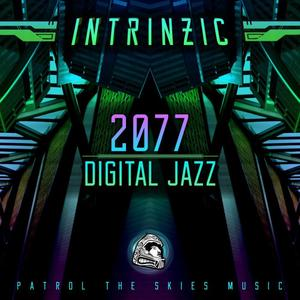 INTRINZIC - 2077/Digital Jazz