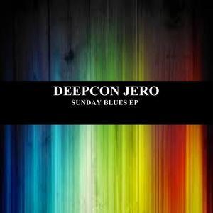 DEEPCON JERO - Sunday Blues EP