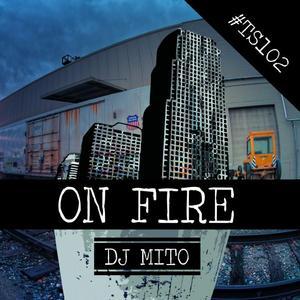 DJ MITO - On Fire