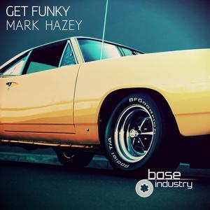 HAZEY, Mark - Get Funky
