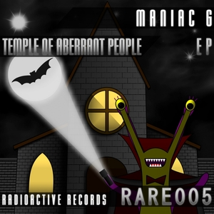 MANIAC G - Temple Of Aberrant People EP