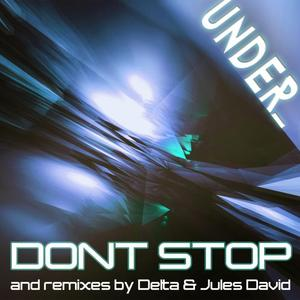 UNDER - Don't Stop