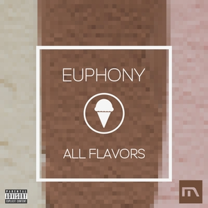 EUPHONY - All Flavors